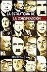 Libro LA ESTRATEGIA DE LA CONSPIRACION: CONJURAS ANTIDEMOCRATICAS EN EL SIGLO XX