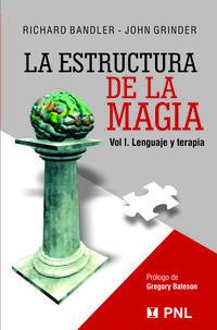 Libro LA ESTRUCTURA DE LA MAGIA: LENGUAJE Y TERAPIA
