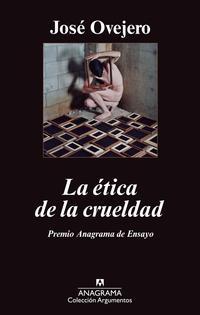 Libro LA ETICA DE LA CRUELDAD