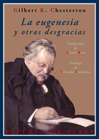 Libro LA EUGENESIA Y OTRAS DESGRACIAS
