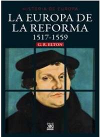 Libro LA EUROPA DE LA REFORMA 1517 - 1559