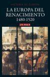 Libro LA EUROPA DEL RENACIMIENTO 1480-1520