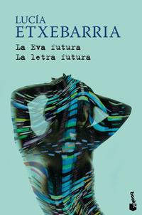 Libro LA EVA FUTURA / LA LETRA FUTURA