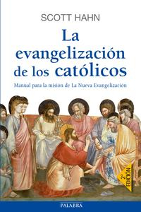 Libro LA EVANGELIZACIÓN DE LOS CATÓLICOS
