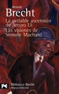 Libro LA EVITABLE ASCENSION DE ARTURO UI / LAS VISIONES DE SIMONE MACHA RD