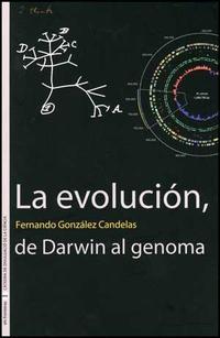 Libro LA EVOLUCION DE DARWIN AL GENOMA