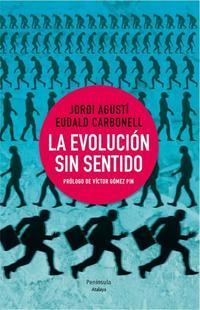 Libro LA EVOLUCION SIN SENTIDO