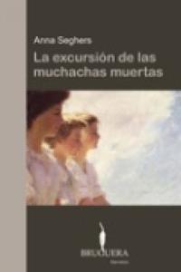 Libro LA EXCURSION DE LAS MUCHACHAS MUERTAS