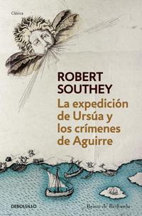 Libro LA EXPEDICION DE URSUA Y LOS CRIMENES DE AGUIRRE