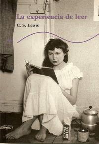 Libro LA EXPERIENCIA DE LEER: UN EJERCICIO DE CRITICA EXPERIMENTAL