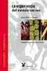 Libro LA EXPERIENCIA DEL EXTASIS 1955-1963: PIONEROS DEL AMANECER PSICO NAUTICO