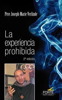 Libro LA EXPERIENCIA PROHIBIDA: DEL ASHRAM A UN MONATERIO
