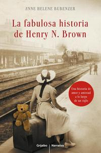 Libro LA FABULOSA HISTORIA DE HENRY N. BROWN