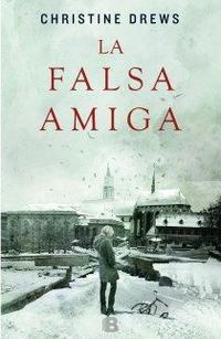 Libro LA FALSA AMIGA