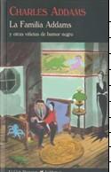 Libro LA FAMILIA ADDAMS Y OTRAS VIÑETAS DE HUMOR NEGRO
