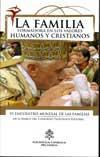 Libro LA FAMILIA FORMADORA EN LOS VALORES HUMANOS Y CRISTIANOS