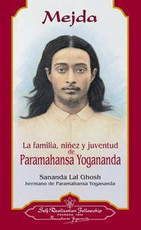 Libro LA FAMILIA, NIÑEZ Y JUVENTU DE PARAMAHANSA YOGANANDA