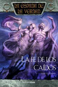 Libro LA FE DE LOS CAIDOS: LA ESPADA DE LA VERDAD