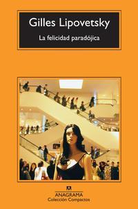 Libro LA FELICIDAD PARADOJICA