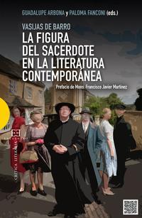 Libro LA FIGURA DEL SACERDOTE EN LA LITERATURA CONTEMPORÁNEA
