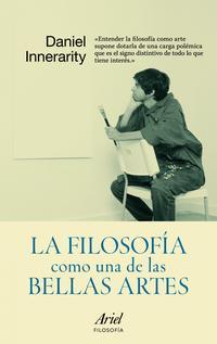 Libro LA FILOSOFIA COMO UNA DE LAS BELLAS ARTES