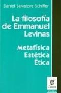 Libro LA FILOSOFIA DE EMMANUEL LEVINAS
