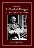 Libro LA FILOSOFIA DE HEIDEGGER UN NUEVO OSCURANTISMO