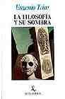 Libro LA FILOSOFIA Y SU SOMBRA