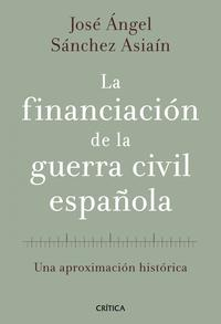 Libro LA FINANCIACION DE LA GUERRA CIVIL ESPAÑOLA