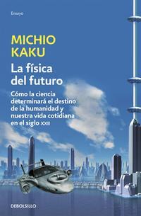Libro LA FISICA DEL FUTURO