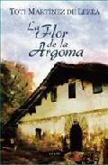 Libro LA FLOR DE LA ARGOMA