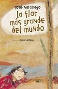 Libro LA FLOR MAS GRANDE DEL MUNDO
