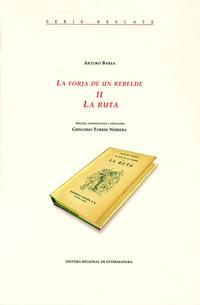 Libro LA RUTA (LA FORJA DE UN REBELDE #2)