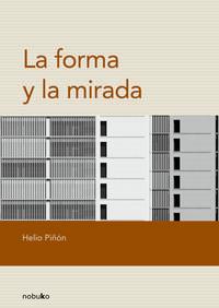 Libro LA FORMA Y LA MIRADA