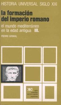 Libro LA FORMACION DEL IMPERIO ROMANO
