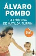 Libro LA FORTUNA DE MATILDA TURPIN