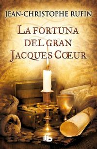 Libro LA FORTUNA DEL GRAN JACQUES COEUR