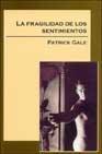 Libro LA FRAGILIDAD DE LOS SENTIMIENTOS