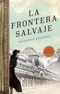 Libro LA FRONTERA SALVAJE