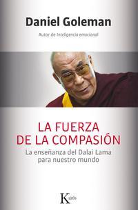Libro LA FUERZA DE LA COMPASION / UNA FUERZA PARA EL BIEN