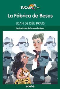 Libro LA FÁBRICA DE BESOS