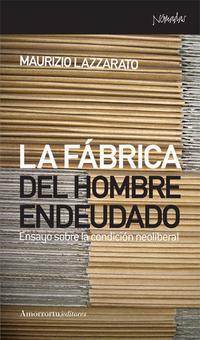 Libro LA FÁBRICA DEL HOMBRE ENDEUDADO