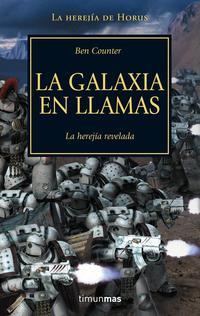 Libro LA GALAXIA EN LLAMAS: LA HEREJIA REVELADA