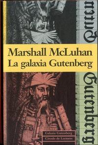 Libro LA GALAXIA GUTENBERG