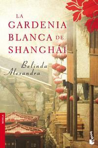 Libro LA GARDENIA BLANCA DE SHANGHAI