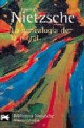 Libro LA GENEALOGIA DE LA MORAL: UN ESCRITO POLEMICO