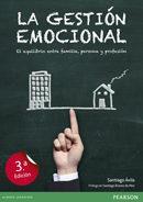 Libro LA GESTION EMOCIONAL: EL EQUILIBRIO ENTRE FAMILIA, PERSONA Y PROF ESION