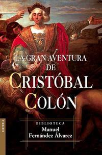 Libro LA GRAN AVENTURA DE CRISTOBAL COLON