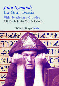 Libro LA GRAN BESTIA: VIDA DE ALISTER CROWLEY