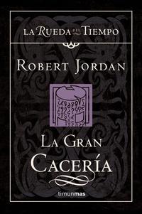 Libro LA GRAN CACERIA